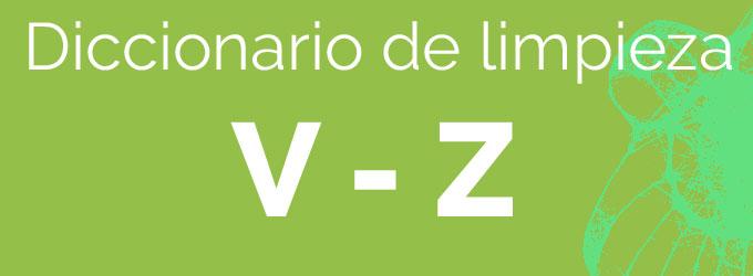 De la V a la Z – Diccionario de limpieza
